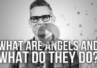 Image: What are Angels? What do they do?