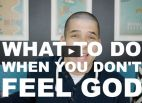 Image: What to do when you don't feel God