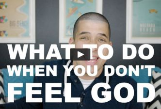 Read What to do when you don't feel God