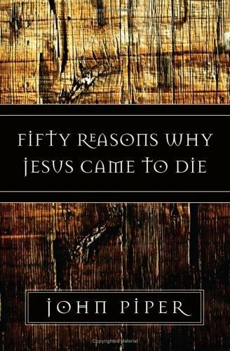 Image: Fifty Reasons Why Jesus Came To Die