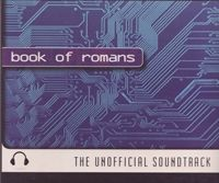 Read Book of Romans: The Unofficial Soundtrack