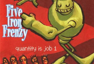 Read Five Iron Frenzy - Quantity is Job One