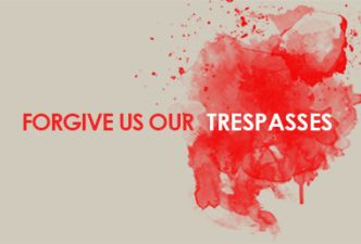 Read Forgive us our trespasses