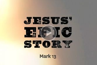Read Jesus' Epic Story (13-16)