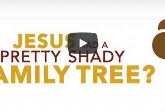 Read Jesus had a shady family tree