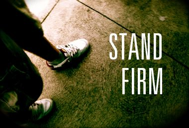 Image: When you stand firm, others can too