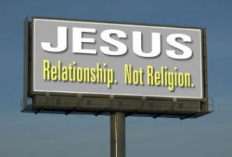 Read Relationship, not religion