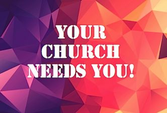 Read Your church needs you!