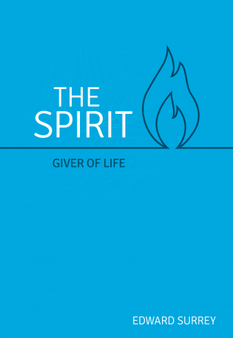 The Spirit — Giver of Life