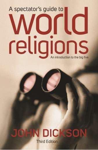 A Spectator's Guide to World Religions (Third Edition)